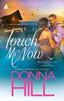 Touch Me Now by Donna Hill