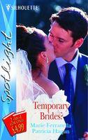 Temporary Brides? (Spotlight)