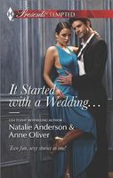 It Started with a Wedding...