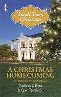 A Christmas Homecoming (Small Town Christmas)