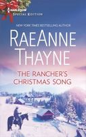 The Rancher's Christmas Song by Raeanne Thayne