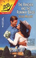 The Rancher and the Runaway Bride by Susan Mallery