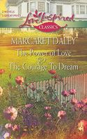 Power of Love / The Courage to Dream