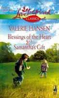 Blessings of the Heart / Samantha's Gift