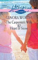 Carpenter's Wife / Heart of Stone