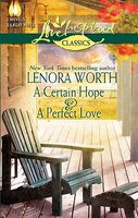 Certain Hope / A Perfect Love