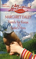 Family For Keeps / Sadie's Hero