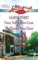 Since You've Been Gone / The Doctor Next Door