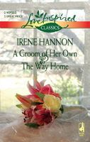 Groom Of Her Own / The Way Home