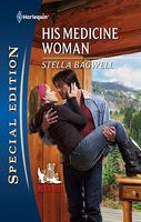 His Medicine Woman by Stella Bagwell