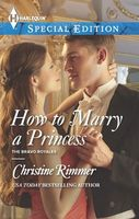 How to Marry a Princess by Christine Rimmer