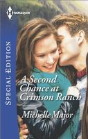 A Second Chance at Crimson Ranch by Michelle Major