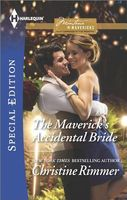 The Maverick's Accidental Bride by Christine Rimmer