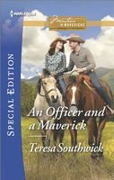 An Officer and a Maverick by Teresa Southwick