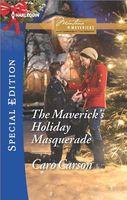 The Maverick's Holiday Masquerade / Hometown Holiday