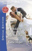 A Wedding Worth Waiting for