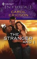 The Stranger And I by Carol Ericson