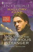 Solving The Mysterious Stranger