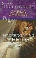 Interrogating The Bride