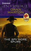 The Spy Wore Spurs