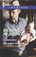 Reining in Justice by Delores Fossen