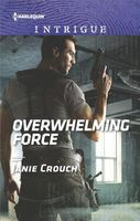 Overwhelming Force by Janie Crouch