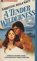 A Tender Wilderness