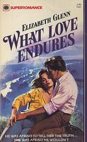 What Love Endures