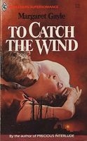 To Catch the Wind