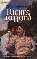 Riches to Hold by Christine Hella Cott