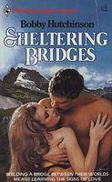 Sheltering Bridges