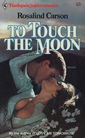 To Touch the Moon