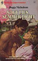 Soft Lies, Summer Light