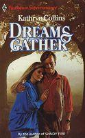 Dreams Gather
