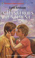 A Dangerous Sentiment
