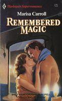 Remembered Magic