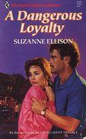 A Dangerous Loyalty