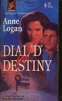 """Dial """"D"""" for Destiny"""