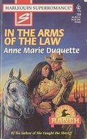 In the Arms of the Law