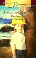 A Mom For Matthew