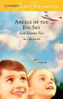 Angels Of The Big Sky / The Single Dad's Guarded Heart