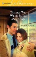 Where We Were Born