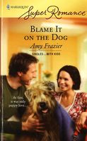 Blame It On The Dog