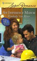 An Imperfect Match