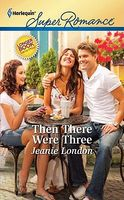 Then There Were Three by Jeanie London