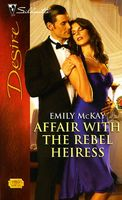Affair with the Rebel Heiress