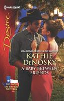 A Baby Between Friends by Kathie DeNosky