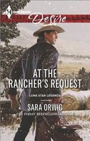At the Rancher's Request by Sara Orwig