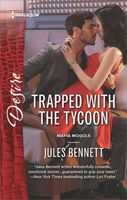 Trapped with the Tycoon by Jules Bennett