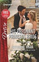 His Pregnant Princess Bride by Catherine Mann